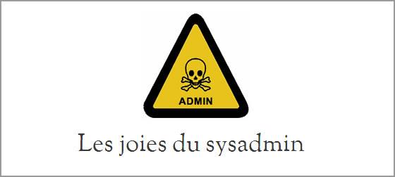 les_joies_du_sysadmin.jpg
